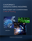 Californias Manufacturing Industries employment and comptitiveness in 21st century 1