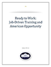 Ready_to_Work_Job-Driven_Trianing_and_American_Opportunity_July_2014.jpg