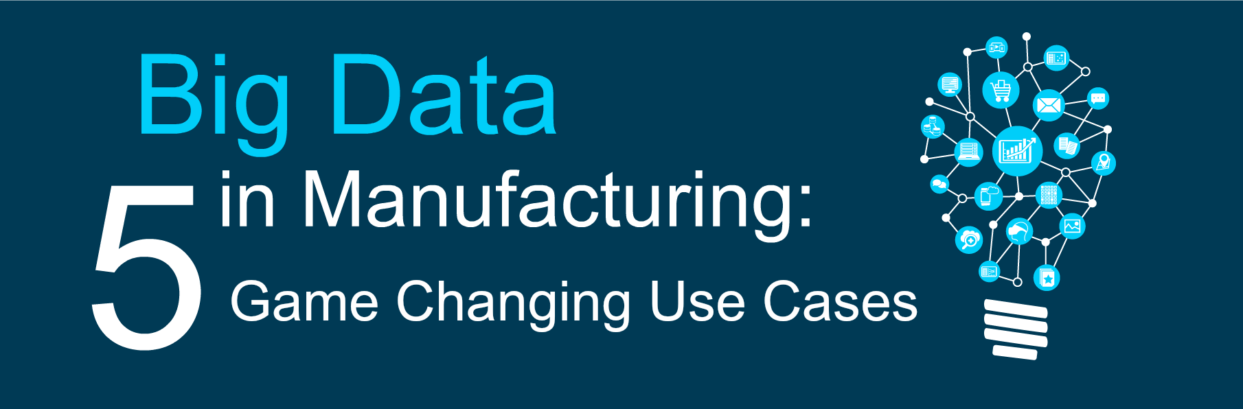 Big Data in Manufacturing Use Cases Concept