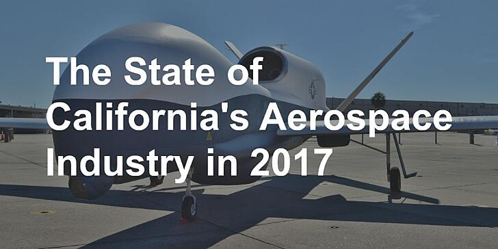The State of California's Aerospace Industry in 2017