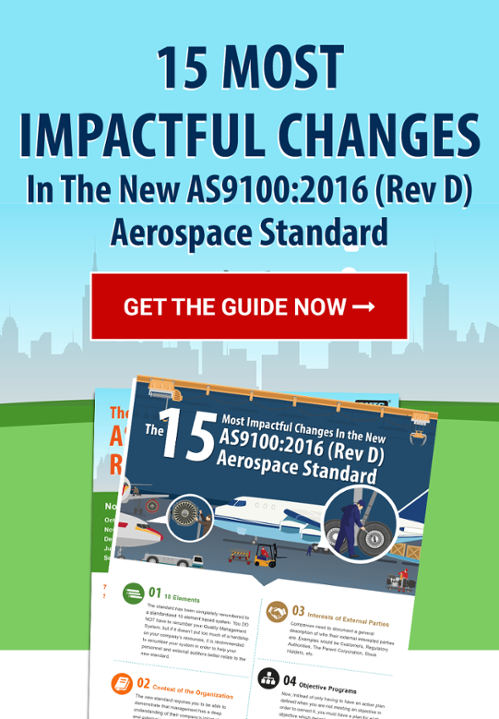 15 Most Impactful Changes In the New AS9100:2016 (Rev D) Aerospace Standard Call to Action