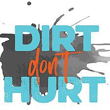 Dirt-Dont-Hurt-1x1